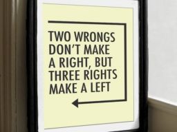Three rights make a left.